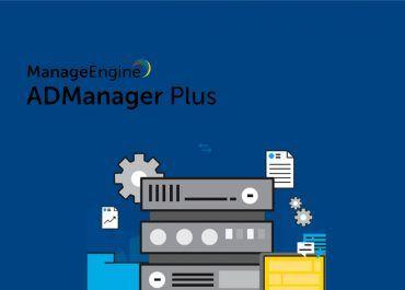 Tres razones por qué ADManager Plus es la herramienta de referencia para empresas Gestión de Active Directory
