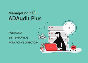 ¿Cómo fortalecer tu Seguridad TI con ADAudit Plus?