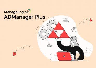¿Por qué ADManager Plus es ideal para una gestión de cambios óptima?