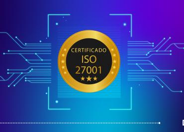 ISO 27001 – Seguridad de la Información: Importancia de su implementación dentro de una empresa